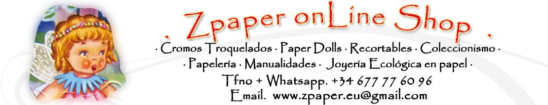 · Zpaper · Cromos troquelados, Paper Dolls, Recortables, Coleccionismo en papel, Joyería ecológica en papel, Papelería, Manualidades